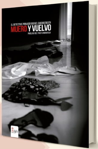 Muero y Vuelvo por RAFAEL GUERRERO