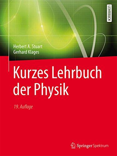 Kurzes Lehrbuch der Physik (Springer-Lehrbuch)