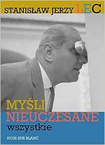 Amazonfr Mysli Nieuczesane Wszystkie Stanislaw Jerzy