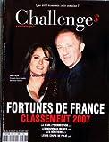 Telecharger Livres CHALLENGES No 88 du 19 07 2007 FORTUNES DE FRANCE CLASSEMENT 2007 SALMA HAYEK F HENRI PINAULT LA NEUILLY CONNECTION LES NOUVEAUX RICHES LES HERITIERS LEURS COUPS DE FOLIE (PDF,EPUB,MOBI) gratuits en Francaise