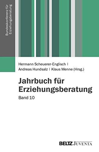 Jahrbuch für Erziehungsberatung: Band 10 (Veröffentlichungen der Bundeskonferenz für Erziehungsberatung)