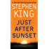 Just After Sunset: Stories (English Edition)