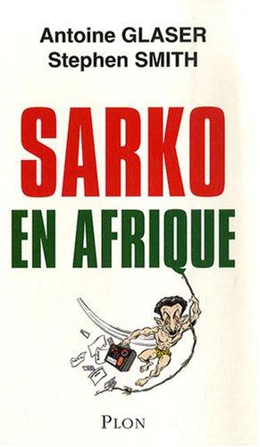 IAD - SARKO EN AFRIQUE