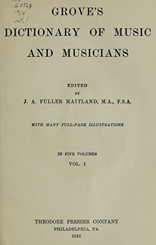 Grove's Dictionary of Music and Musicians (Volume I) (English Edition)