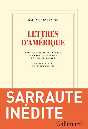 Lettres d'Amérique - Nathalie Sarraute 2017