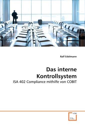 Das interne Kontrollsystem: ISA 402 Compliance mithilfe von COBIT