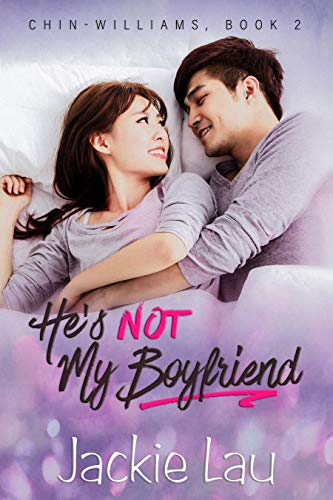 He's Not My Boyfriend (Chin-Williams Book 2) (English Edition) Chin Stand