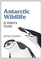 Antarctic Wildlife: A Visitor's Guide (Princeton University Press (Wildguides))