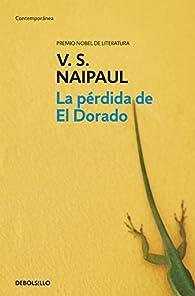 La pérdida de El Dorado par V.S. Naipaul