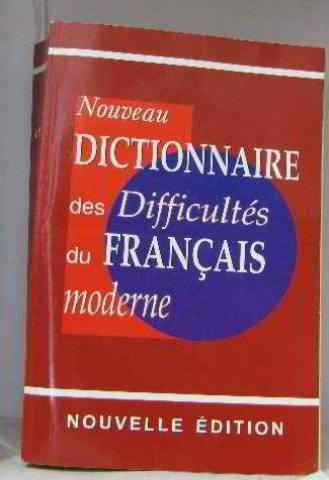 Nouveau dictionnaire des difficultés du français moderne