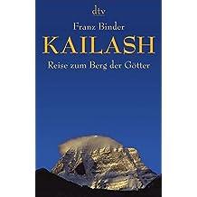 Kailash: Reise zum Berg der Götter (dtv Sachbuch)
