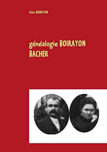 généalogie BOIRAYON BACHER par Alain Boirayon