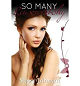 { SO MANY REASONS WHY } By Johnson, Missy ( Author ) [ Mar - 2013 ] [ Paperback ]