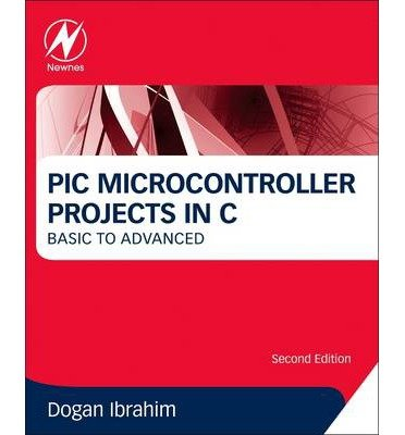 [ PIC Microcontroller Projects in C: Basic to Advanced (Revised) By ( Author ) May-2014 Paperback