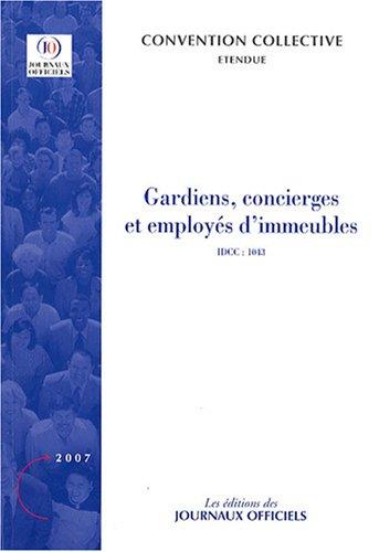 Gardiens, concierges et employés d'immeubles - Brochure 3144. IDCC : 1043 par Journaux officiels