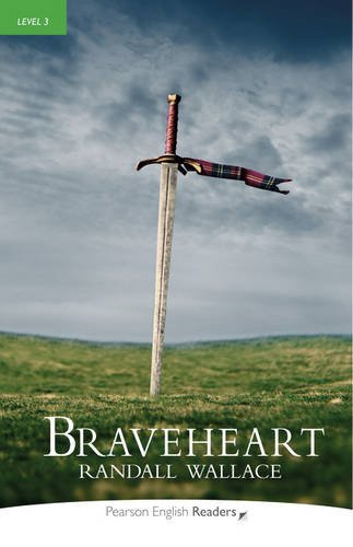 Braveheart Book and MP3 Pack: Level 3 (Pearson English Graded Readers)