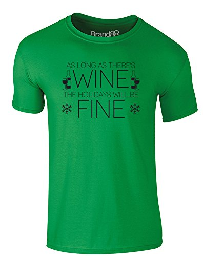 Brand88 - The Holidays Will Be Fine With Wine, Erwachsene Gedrucktes T-Shirt Grün/Schwarz
