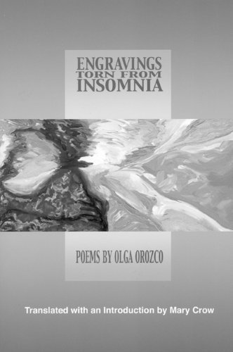 Engravings Torn from Insomnia (Lannan Translations Selection Series) (Spanish Edition) by Olga Orozco (2002-11-01)