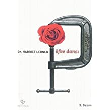 Öfke Dansı: İlişki Modellerini Değiştirmek İsteyen Kadınlar İçin Rehber