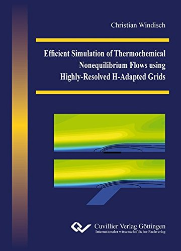 Efficient Simulation of Thermochemical Nonequilibrium Flows using Highly-Resolved H-Adapted Grids