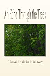 An Echo Through the Trees