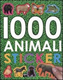 1000 animali stickers. Ediz. illustrata
