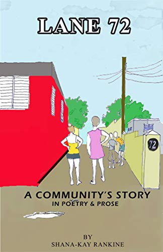 Lane 72: A Community's Story In Poetry and Prose (English Edition)