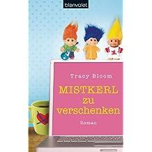Mistkerl zu verschenken: Roman (German Edition)