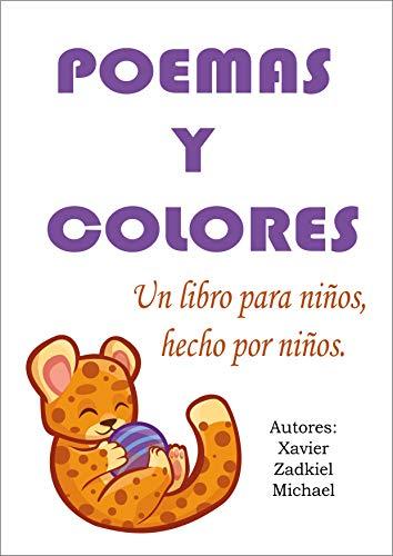 Poemas y colores: Un libro para niños, hecho por niños eBook ...