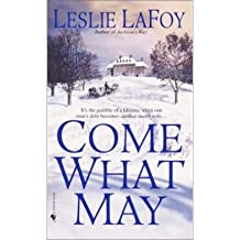 [(Come What May)] [by: Leslie LaFoy]