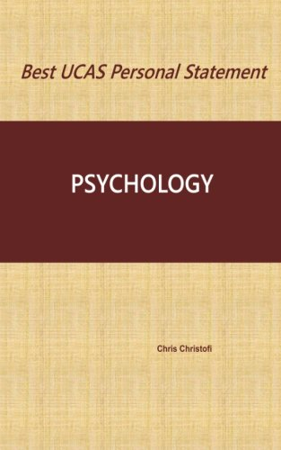 Best UCAS Personal Statement: PSYCHOLOGY: Volume 7
