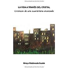 La vida a través del cristal: Crónicas de una cuarentena anunciada