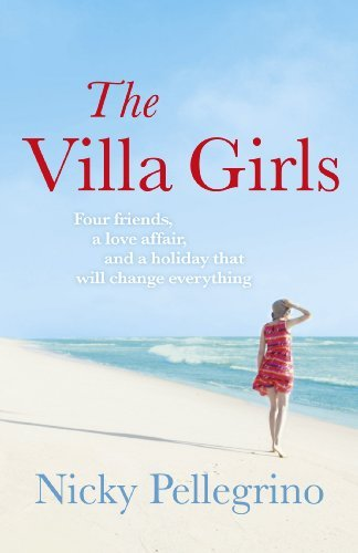 The Villa Girls: Written by Nicky Pellegrino, 2012 Edition, (Reprint) Publisher: Orion [Paperback]