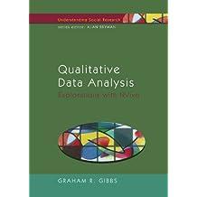 Qualitative Data Analysis: Explorations With Nvivo: Explorations with NVivo (Understanding Social Research)