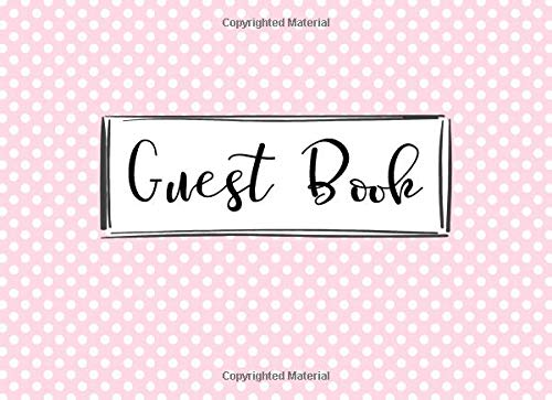 Guest Book: Pale Pastel Pink Polka Dot Guestbook Elegant Classic Modern Feminine Cute Sign In Book for Wedding, Birthday Party, Reception, ... Celebration of Life (150 Pages 8.25 x 6) Baby Girls Pink Check