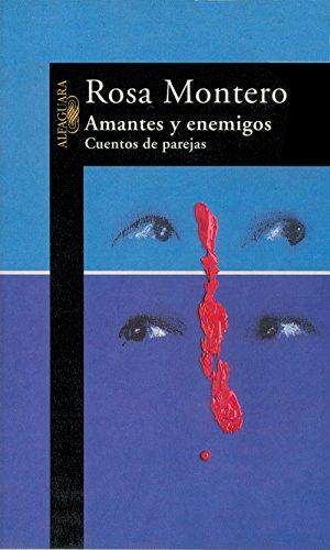 Amantes y enemigos: Cuentos de parejas