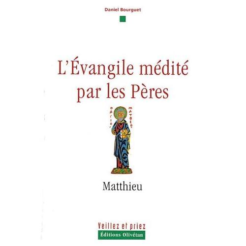 L'Evangile médité par les Pères : Matthieu