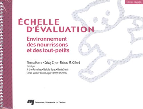 Echelle d'évaluation : Environnement des nourrissons et des tout-petits