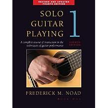 Solo Guitar Playing Volume 1 - Fourth Edition: Noten, Lehrmaterial für Gitarre