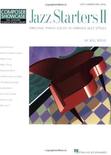 Jazz Starters II: Late Elementary Level Composer Showcase: Elementary Level Composer Showcase II (Hal Leonard Student Piano Library (Songbooks))