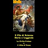 Il Filo di Arianna - Storia e Leggenda - La Civiltà Cretese e il Mito di Teseo