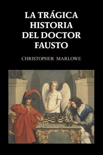 La trágica historia del doctor Fausto por Christopher Marlowe