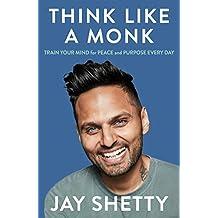 Shetty, J: Think Like a Monk