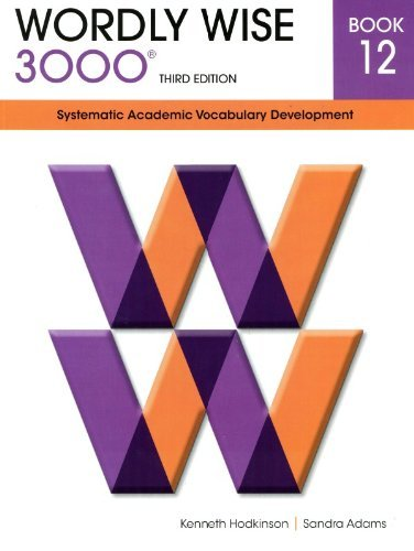 Wordly Wise 3000 12: Systematic Academic Vocabulary Development by Kenneth Hodkinson (2013-04-06)