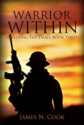 Warrior Within (Surviving the Dead Book 3) (English Edition)