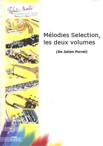 ROBERT MARTIN PORRET J    MLODIES SELECTION  LES DEUX VOLUMES