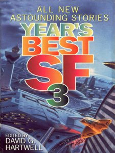 Year's Best SF 3 (Year's Best Science Fiction) by [Hartwell, David G.]
