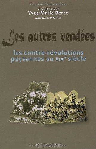 Les autres Vendées : les contre-révolu...
