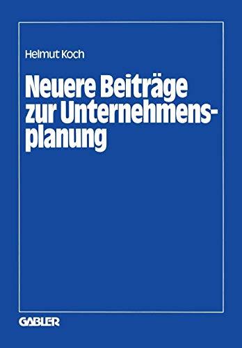 Neuere Beiträge zur Unternehmensplanung