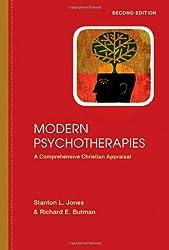 Modern Psychotherapies: A Comprehensive Christian Appraisal (Christian Association for Psychological Studies Partnership)